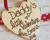 Daddy's little Valentine personalized ornament / gift tag for Dad from son or daughter Wood Heart Sweethearts
