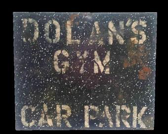 Industrial Irish Gym Parking Sign 1930's