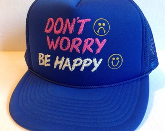 1980's Don't Worry Be Happy trucker hat