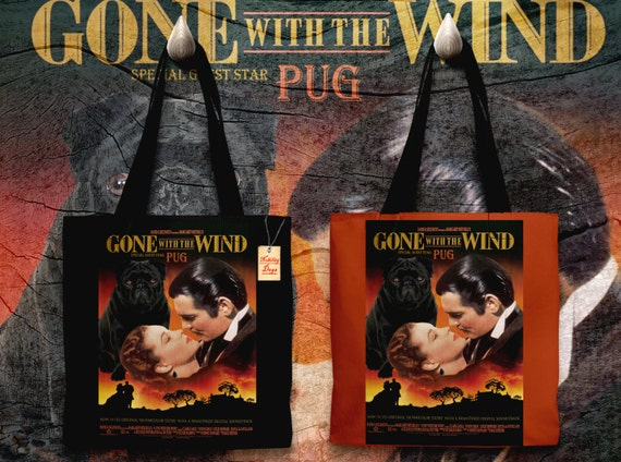 Pug Art Tote Bag - Gone with the Wind Movie Poster NEW Collection by Nobility Dogs