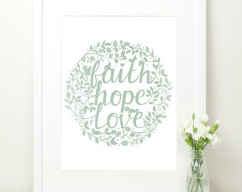 Faith Hope Love Print. Mint Green with Hand Lettering. Flora and Fauna. 12x16. 1 Corinthians 13:13. Mint Hand Lettered Print. Birds