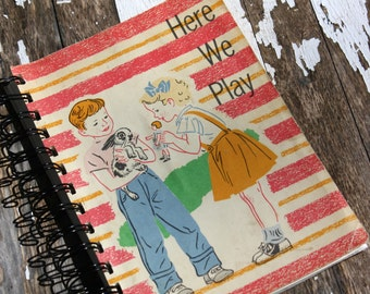 Journal, Vintage Book, Here We Play, Spiral Bound Journal, Old Book Journal, Children's Book Journal