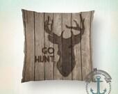 Go Hunt Throw Pillow | Deer Head Rustic Wood Look Wilderness Chic Home Decor | Indoor or Outdoor Available