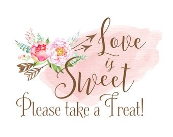 Love is Sweet Sign | Love is Sweet Please Take a Treat | Dessert Table Sign | Boho Chic Wedding | Wedding Dessert Sign | Instant Download