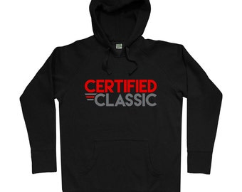 Certified Classic Hoodie - Men S M L XL 2x 3x - DJ Hoody Sweatshirt - Hip Hop, Music, Graffiti, Tattoo - 2 Colors
