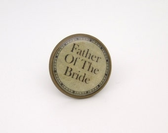 Wedding Tie/Lapel Pin Father of the Bride in Antique Bronze Finish