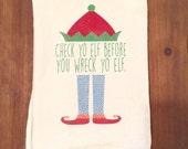 Check Yo Elf Flour Sack Tea Towel