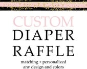 Baby Shower Diaper Raffle Invitation Insert Cards Custom Matching Printable Activity Personalized Made to Match Boy or Girls Shower Game