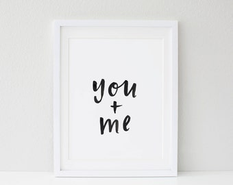 You + Me Typographic Print A3