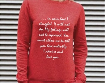 "On Sale Jane Austen Sweatshirt, Mr Darcy's Proposal, Pride & Prejudice Literary Quote, ""You must allow me..."" Vintage Red Book Sweatshirt"