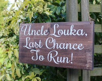 Personalised Last Chance To Run Handmade Wedding Sign - Rustic Wedding - Made to Order in UK - Woodland Wedding