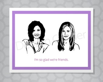 Friends Monica and Rachel All Occasion Funny Illustrated Card