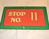 Stop No. 11 Metal Sign, Original Enamel 1960s