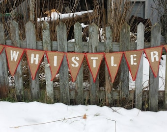 Upcycled WHISTLER Burlap Banner (White with Red Felt Backing and Red Maple Leaf) Rustic Whistler Winter Bunting Eco-Friendly Home Decor