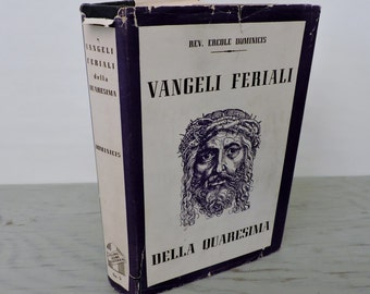 Vintage Italian Religious Book - Vangeli Feriali della Quaresima - 1944 - Weekday Gospels Of Lent