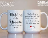 Mother of the GROOM Mug, Mother of the Groom Gift, Mother of the Groom Thank You, Wedding Gift, Personalized Message, Mother in Law MPH167