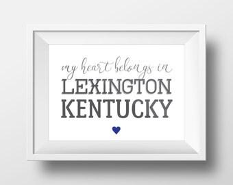 My Heart Belongs in Lexington Art Print