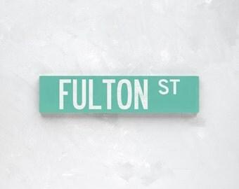 FULTON ST - New York City Street Sign - Wood Sign