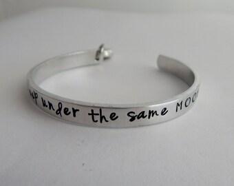 we sleep under the same MOON - Hand Stamped Bracelet - Long Distance - Deployment - Faraway Friend Gift - Girlfriend Gift - kg9651