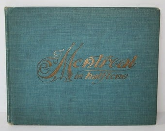 1900, Montreal Half-Tones, Historic Vintage Photography Book, Over 100 Photographs of Montreal in Horse & Carriage Era