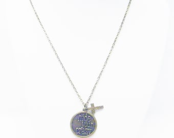 "Round Antique Bronze ""hide your crazy"" Charm Necklace"