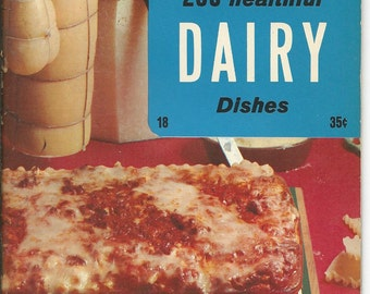 Vintage 250 Healthful Dairy Dishes From the Culinary Arts Institute