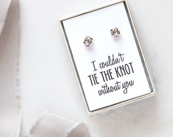 Bridesmaid Gift, Bridesmaid Jewelry, Proposal Idea, Tie the Knot Earrings, Be My Bridesmaid,Bridal Party Gifts,Maid of Honor,Mother of Bride