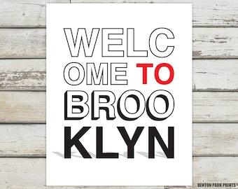 Welcome To Brooklyn, Brooklyn, Brooklyn New York, Brooklyn Print, Brooklyn Poster, Brooklyn Artwork, Brooklyn Art, Brooklyn Typography