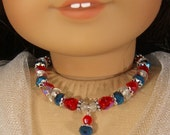 Reserved for Penny: RED WHITE and BLUE Necklace for American Girl Dolls Glass Beads with silver for Fourth of July