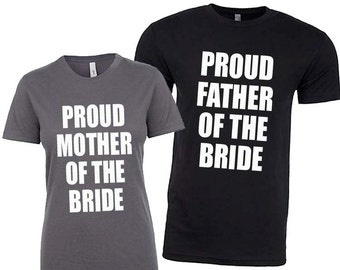 Mother of the Bride Shirt, Father of the Bride Shirt, Father of the Groom Shirt, Mother of the Groom Shirt, Mother of the Bride Gift, Gifts