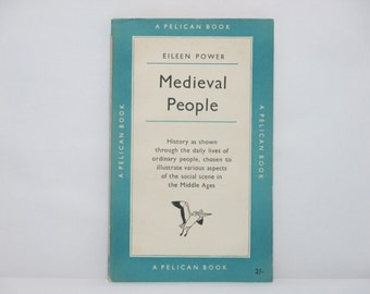 Medieval People by Eileen Power 1954 Vintage Blue Pelican Book ~ The Social Scene in the Middle Ages