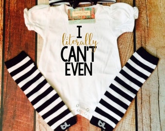 I literally can't even, infant clothing, baby romper, baby clothes, baby girl clothes, baby girl, gold glitter, romper only