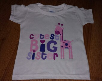 Cutest Big Sister Onesie or T-Shirt with a Giraffe