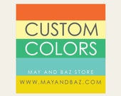 CUSTOM COLOUR