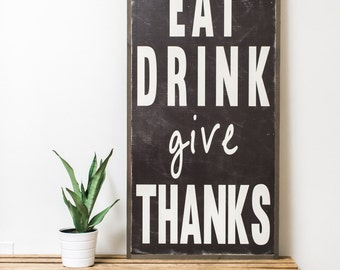 Eat Drink Give Thanks (Black) 2x4