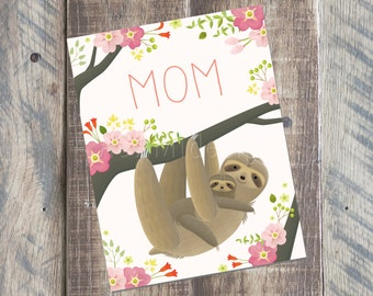 Mother's Day Card - Sloth Card - 4.25 x 5.5 card - Printable PDF