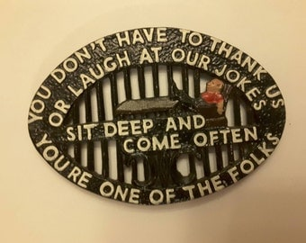 Vintage Antique 1960 black iron trivet you don't have to thank us or laugh at our jokes sit deep and come often you're one of the folks