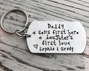 A Son's First Hero, A Daughter's First Love, Hand Stamped Keychain, Father's Day Gift, Gifts For Him, HandStamped, Key Chain, Dad, Gifts