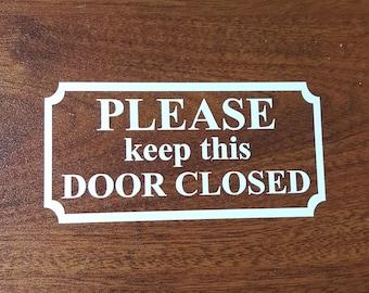 Please Keep This Door Closed Decal Sign Window DIY & Save Door Shut Vinyl Letters Business Sticker Door Do It Yourself Boutique Barber Shop