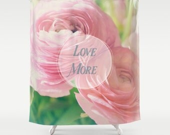 Fabric Shower Curtain, Bathroom Decor - Love More - Pink Ranunculus Flowers by RDelean Design