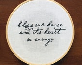 Bless our house and its heart so savage. Joanna Newsom embroidered housewarming gift . home decor . bless this house