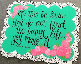You make the happy life painting