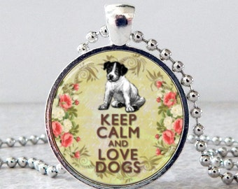 Keep Calm and Love Dogs Necklace, Keep Calm Pendant, Keep Calm Jewelry, Dog Pendant, Dog Jewelry, Christmas Present, Holiday Gift