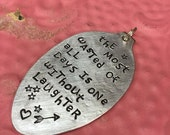 Stamped Vintage Upcycled Spoon Jewelry Pendant - EE Cummings Quote - The Most Wasted Of All Days Is One Without Laughter