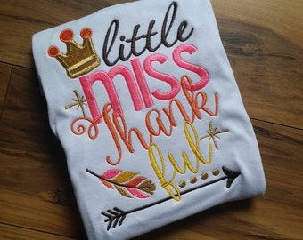 Little miss thankful Embroidered shirt