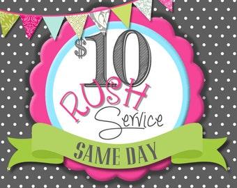 SAME DAY RUSH Order Service