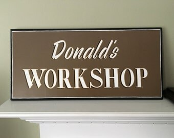 Personalized Workshop or Garage Hand Painted Sign