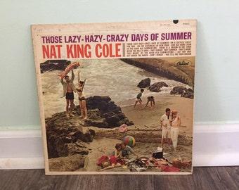 "Nat King Cole ""Those Lazy Hazy Crazy Days of Summer"" vinyl record"