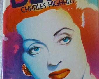 The Life Of Bette Davis          By  Charles Higham