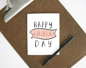 Happy Galentine's Day card - Valentine's Day card - love card - friend Valentine - single friend card